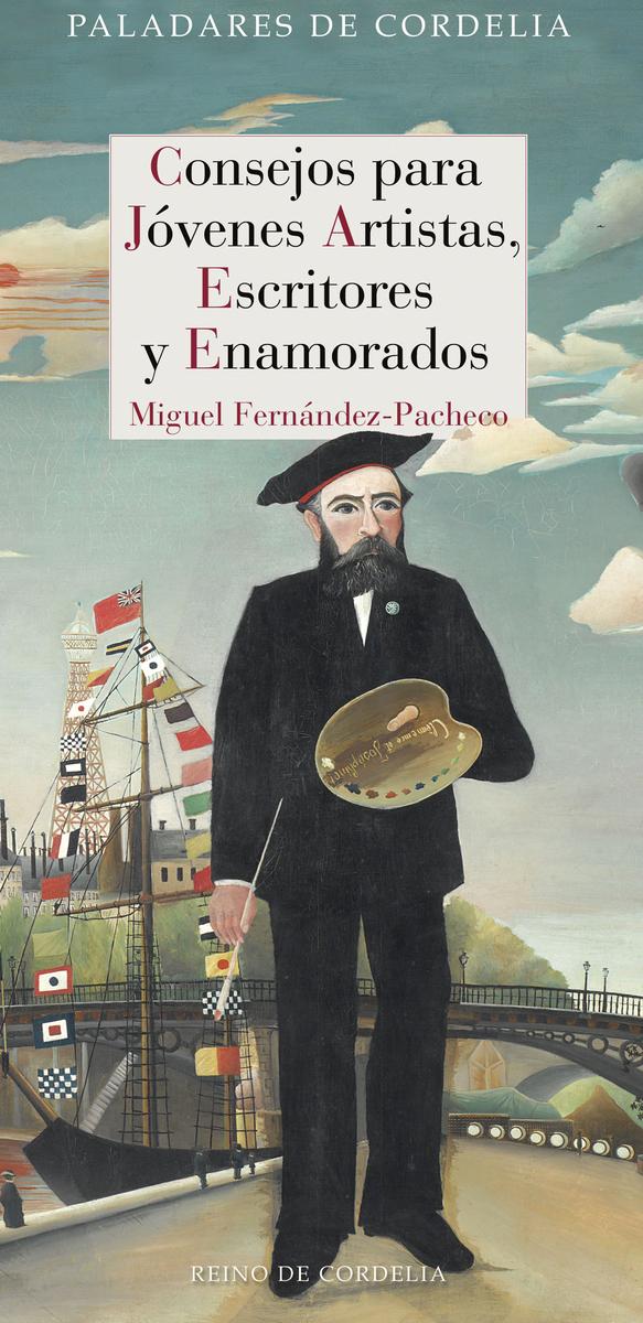 CONSEJOS PARA JÓVENES ARTISTAS, ESCRITORES Y ENAMORADOS: portada