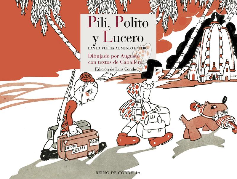 PILI, POLITO Y LUCERO DAN LA VUELTAS AL MUNDO ENTERO: portada