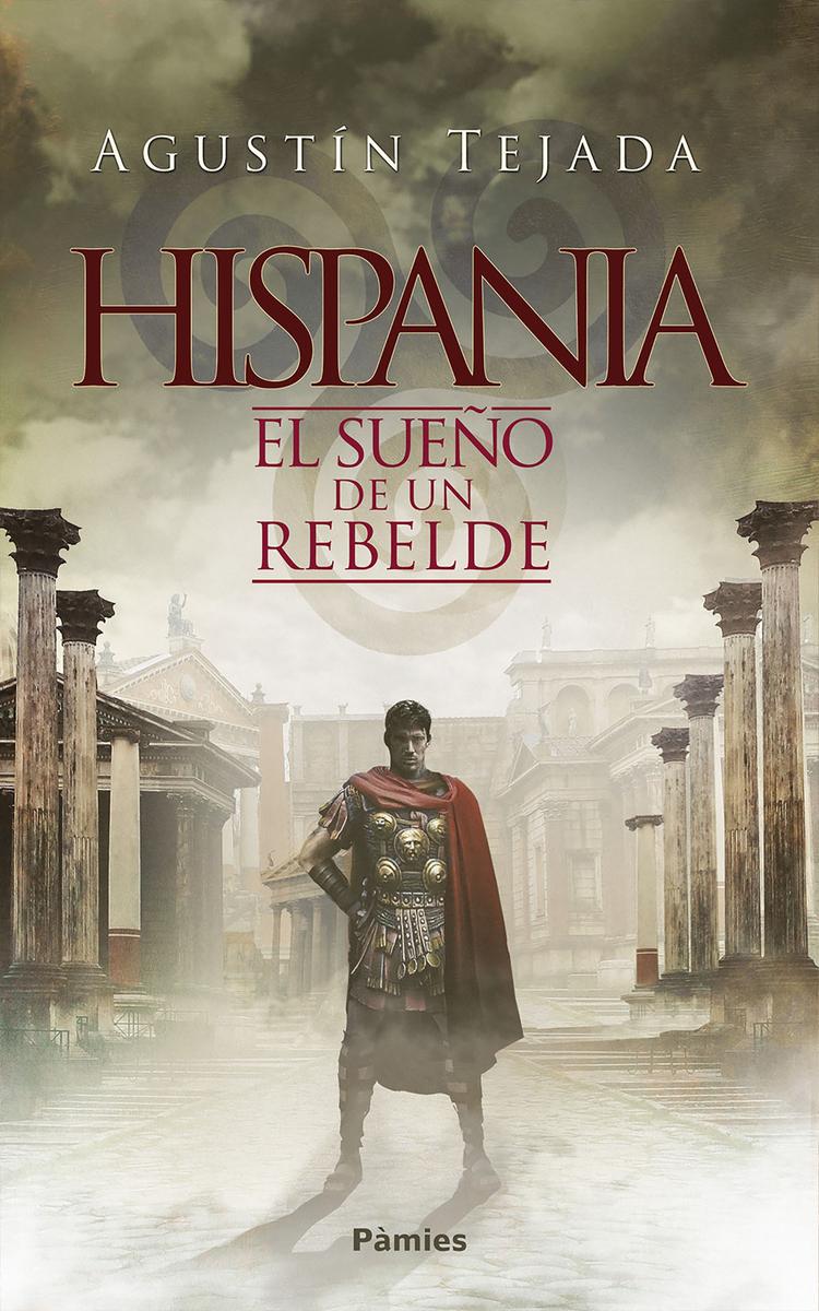 Hispania. El sueño de un rebelde: portada