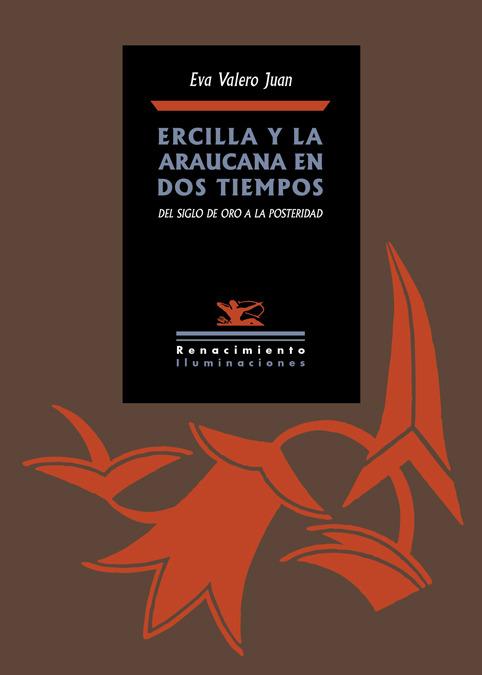 Ercilla y La Araucana en dos tiempos: portada