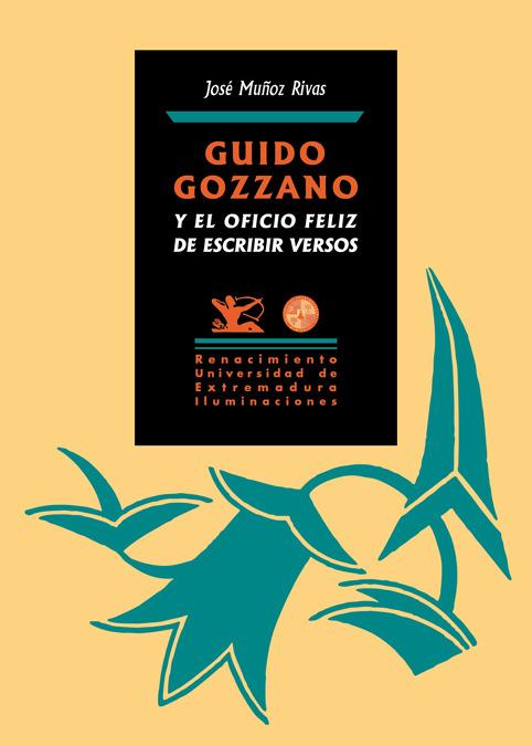 Guido Gozzano y el oficio feliz de escribir versos: portada