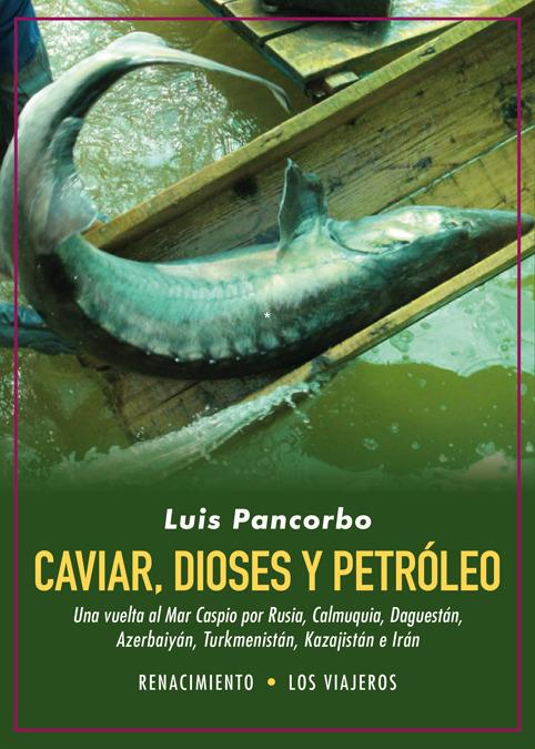 Caviar, dioses y petróleo: portada