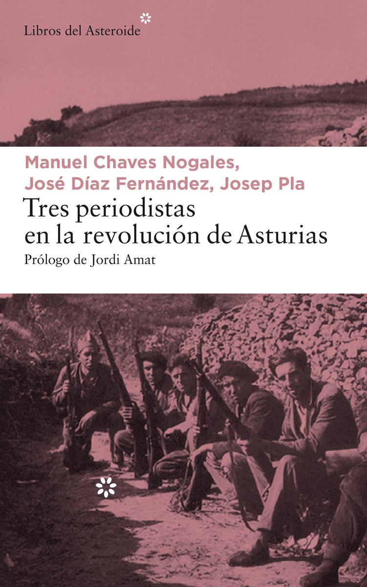 TRES PERIODISTAS EN LA REVOLUCIÓN DE ASTURIAS: portada