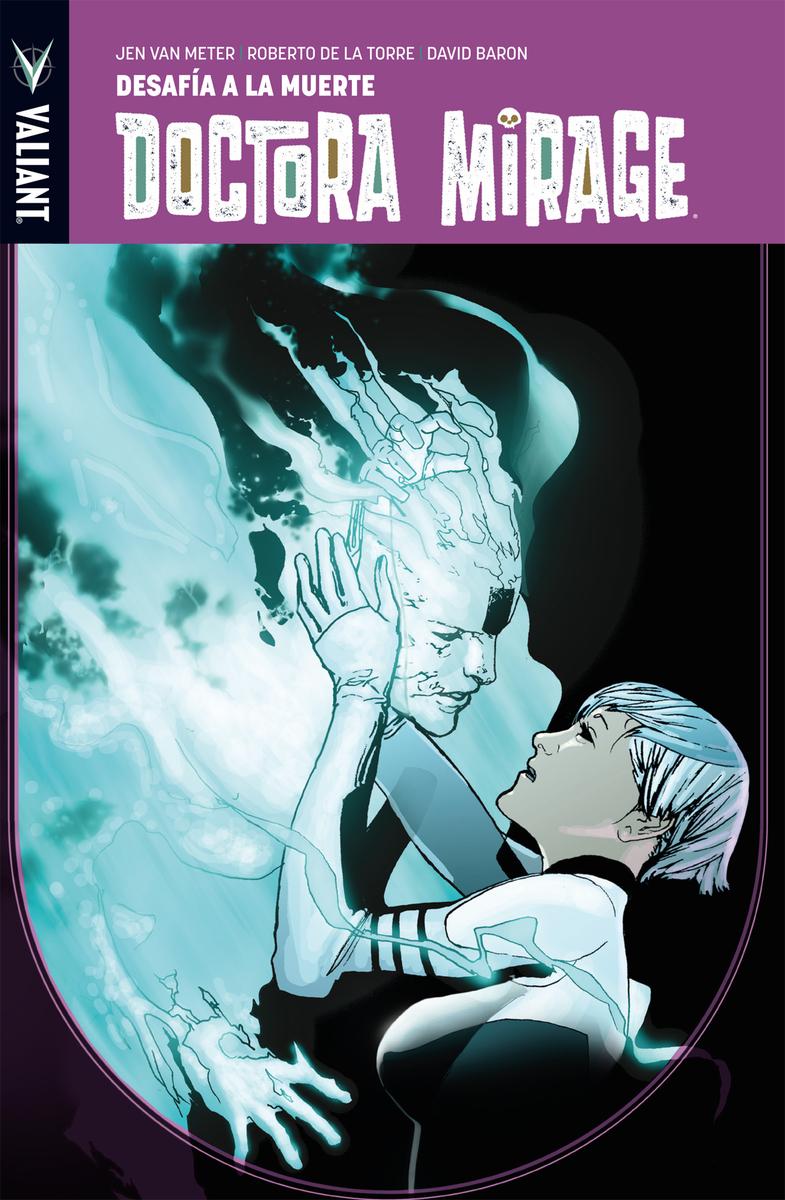 Doctora Mirage - Desafía a la muerte: portada