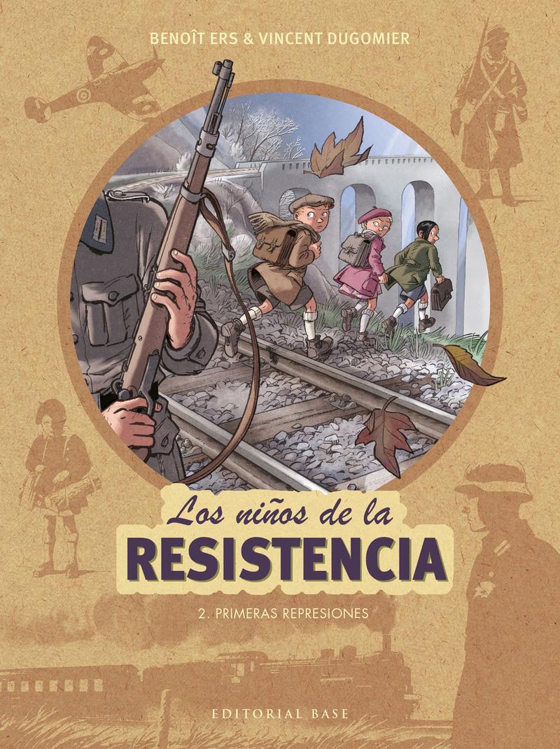 LOS NIñOS DE LA RESISTENCIA 2. PRIMERAS REPRESIONES: portada