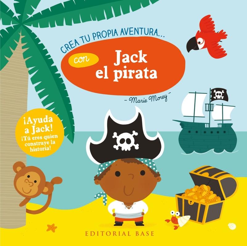CREA TU PROPIA AVENTURA CON JACK EL PIRATA: portada