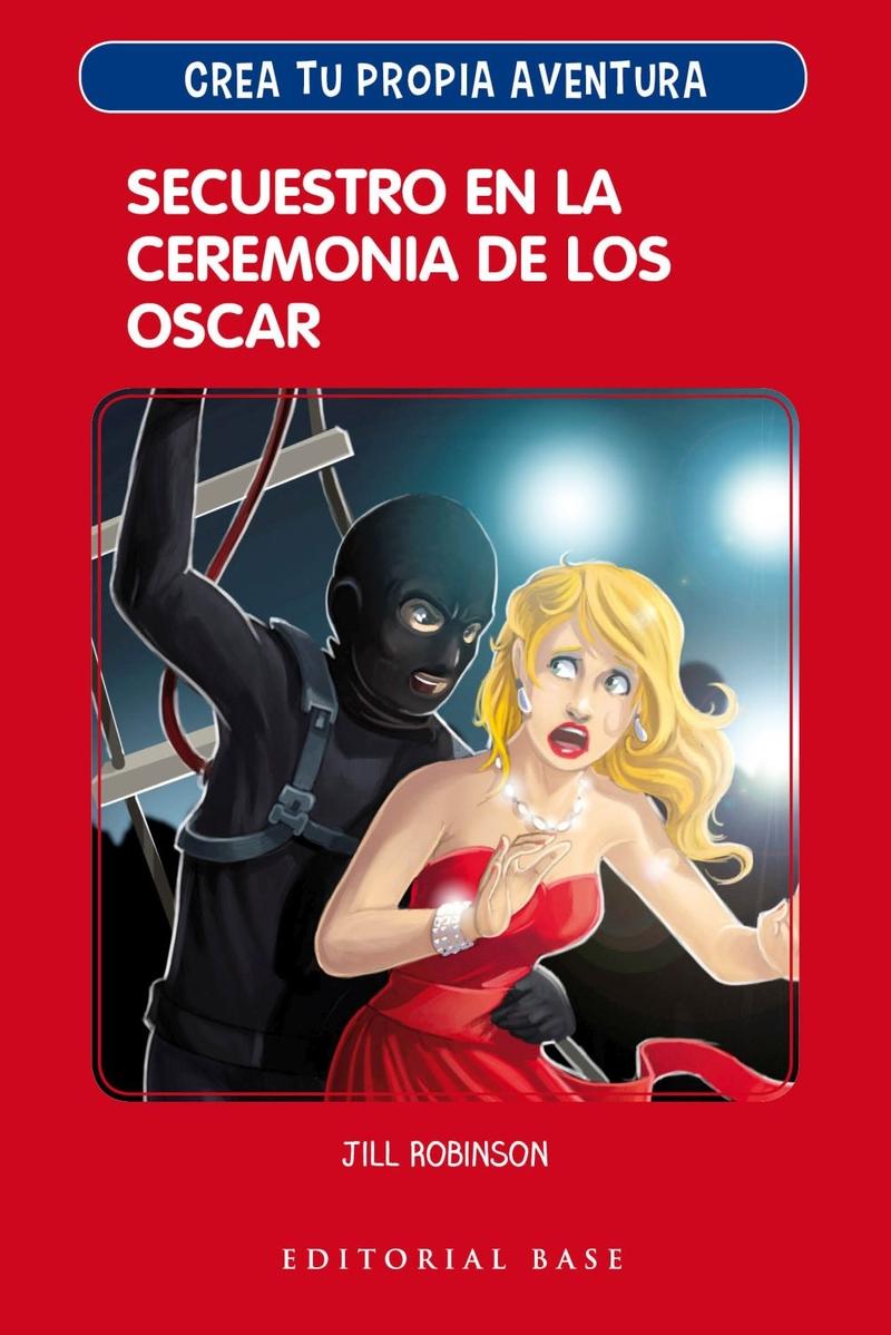 CREA TU PROPIA AVENTURA 2. SECUESTRO EN LA CEREMONIA DE LOS: portada