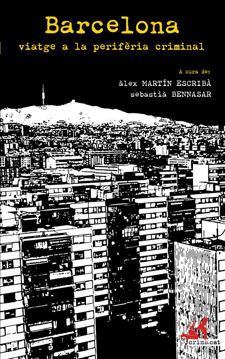Barcelona, viatge a la perifèria criminal: portada