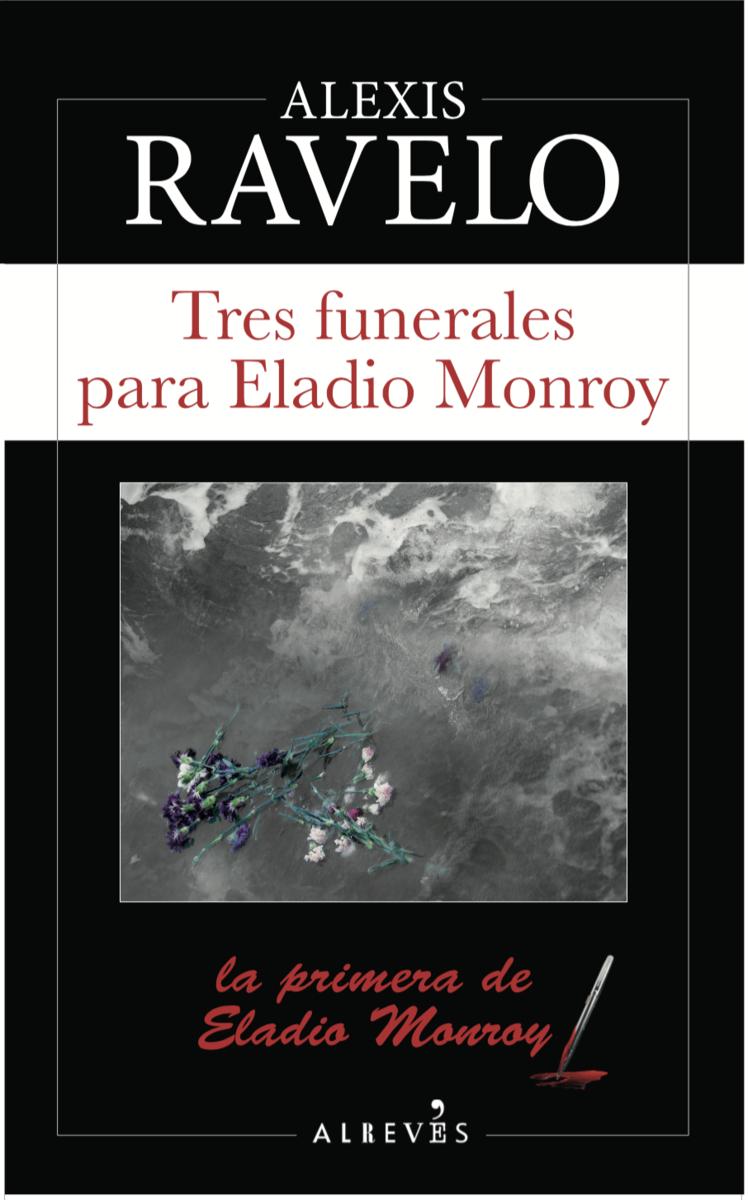 Tres funerales para Eladio Monroy: portada