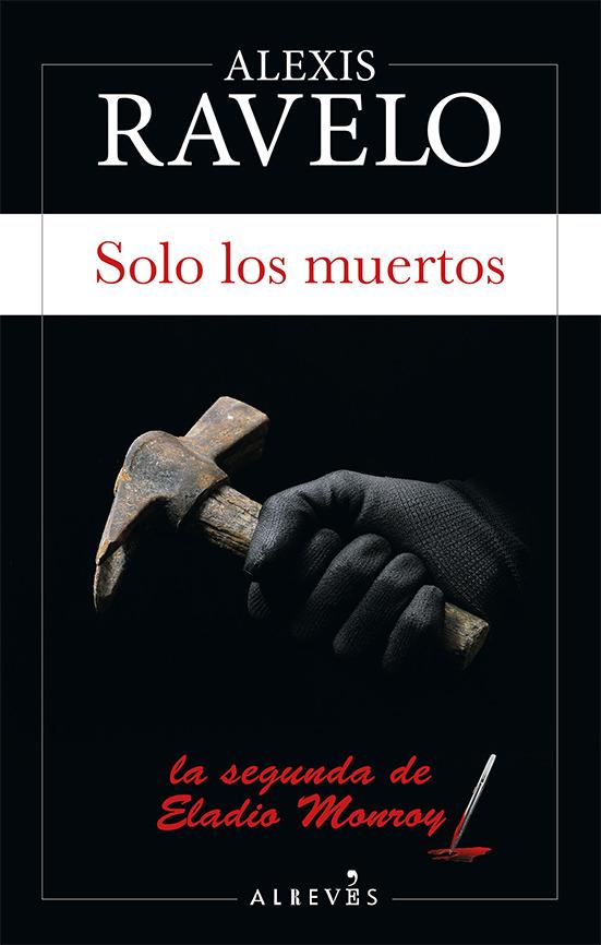 Solo los muertos: portada