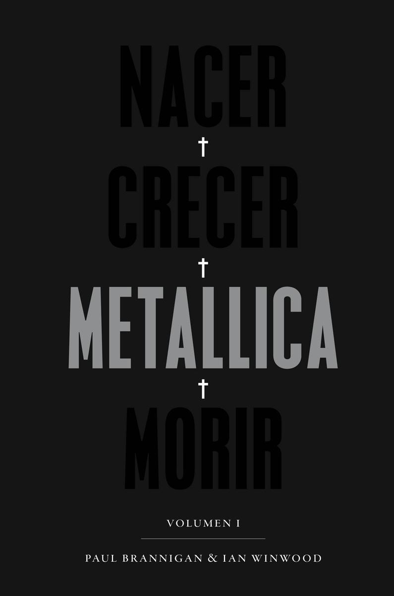 Nacer · Crecer · Metallica · Morir: portada