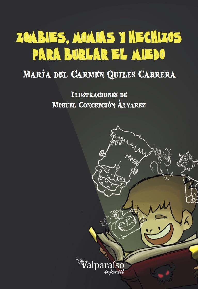 ZOMBIES, MOMIAS Y HECHIZOS PARA BURLAR EL MIEDO: portada