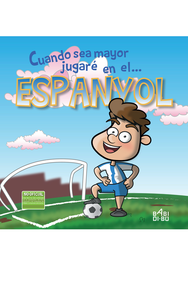 Cuando sea mayor jugaré en el... Espanyol: portada