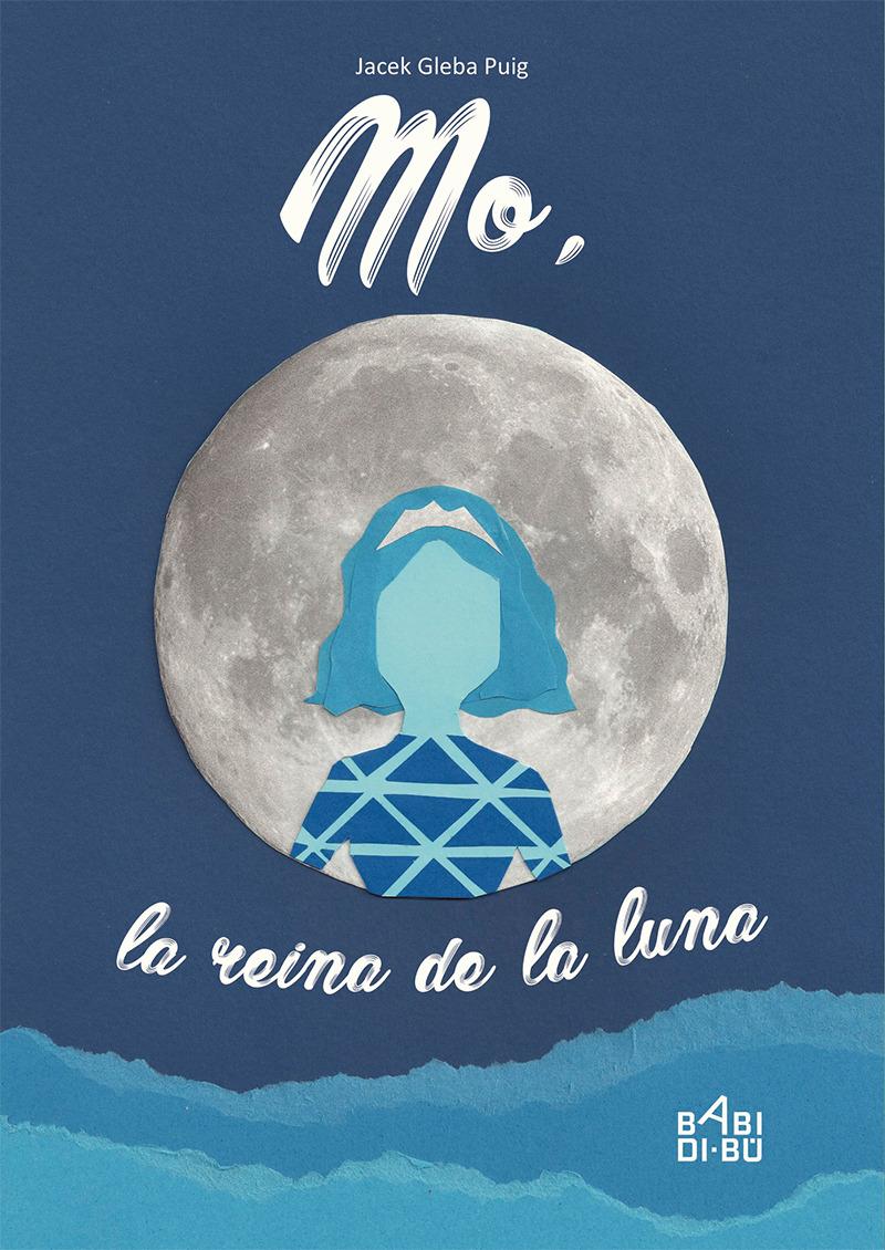 Mo, la reina de la luna: portada