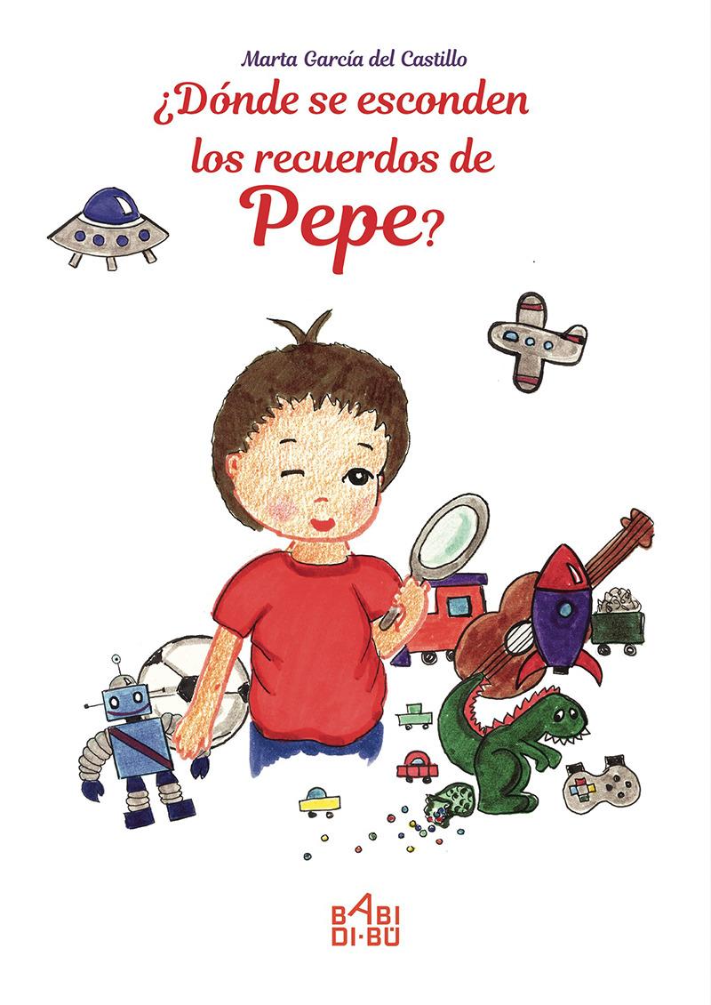 ¿Dónde se esconden los recuerdos de Pepe?: portada