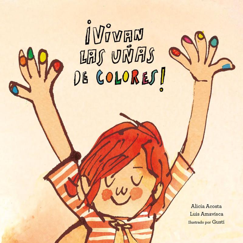 ¡Vivan las uñas de colores!: portada