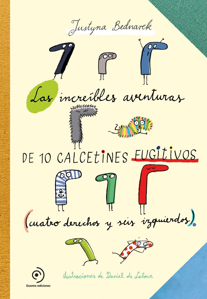 Las increíbles aventuras de 10 calcetines fugitivos: portada