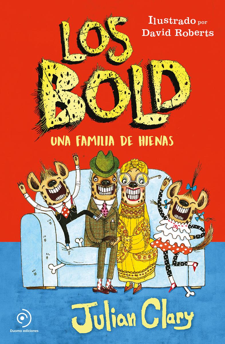 Los Bold. Una familia de hienas: portada