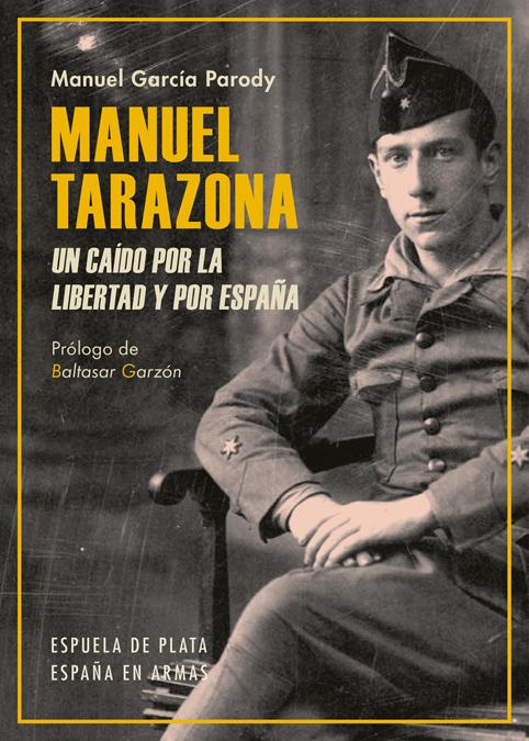 Manuel Tarazona. Un caído por la libertad y por España: portada