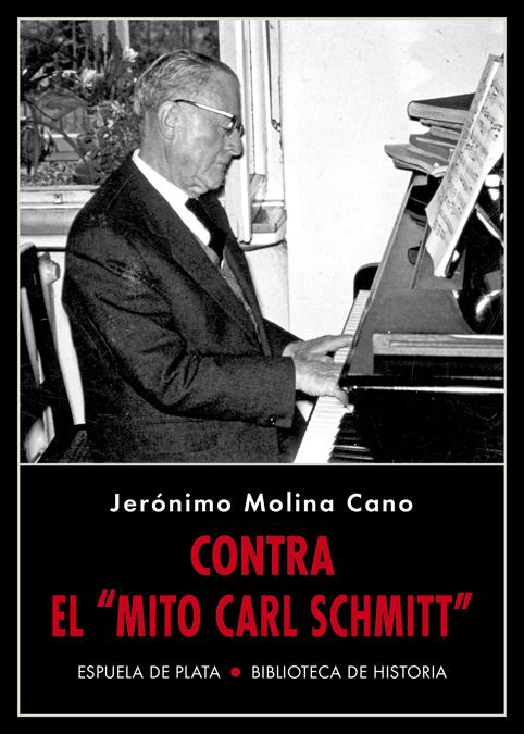 Contra el «mito Carl Schmitt»: portada