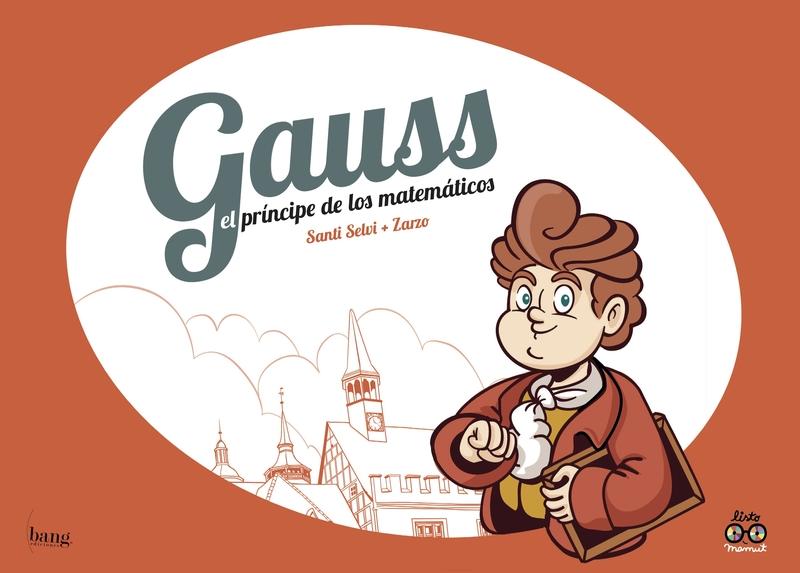Gauss, el príncipe de los matemáticos: portada