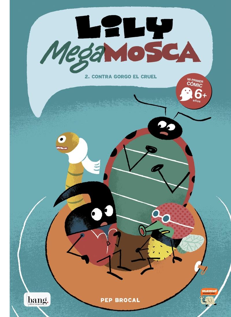 Lily Mega Mosca, tomo 2: portada