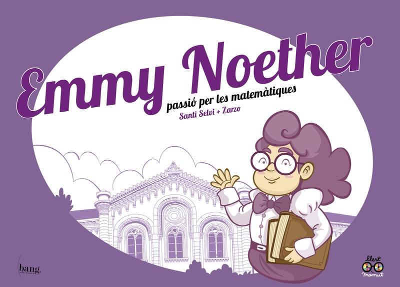 Emmy Noether, passió per les matemàtiques: portada