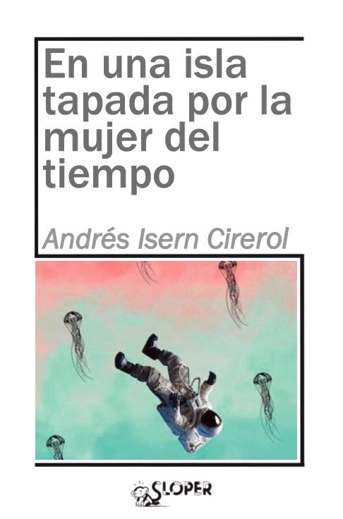 EN UNA ISLA TAPADA POR LA MUJER DEL TIEMPO: portada
