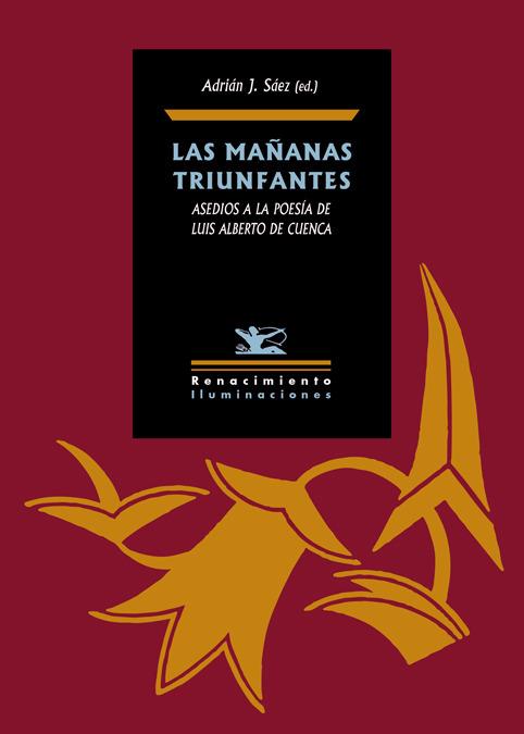 LAS MAñANAS TRIUNFANTES: ASEDIOS A LA POESíA DE LUIS ALBERTO: portada