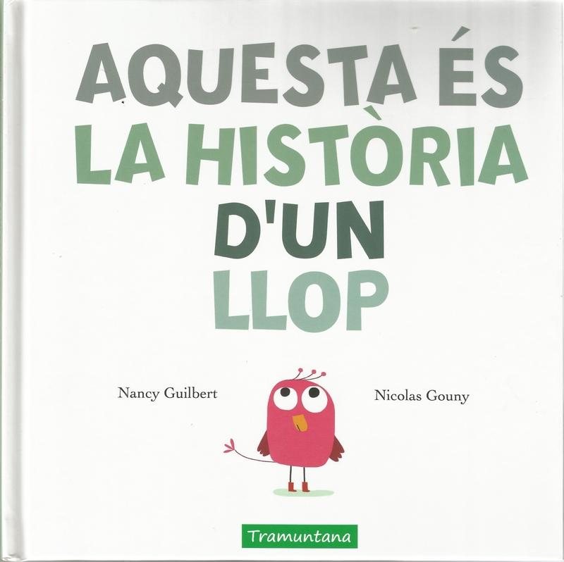 AQUESTA ÉS LA HISTÒRIA D'UN LLOP: portada