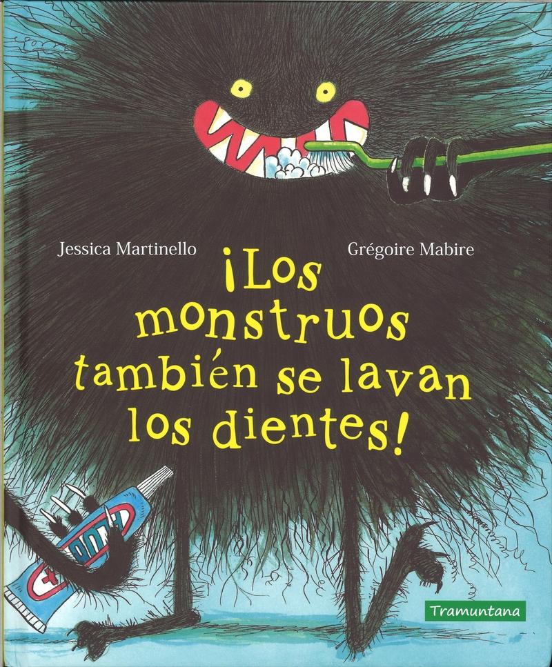 ¡Los monstruos también se lavan los dientes!: portada