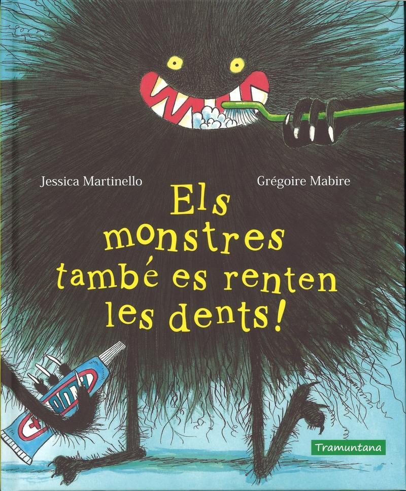 Els monstres també es renten les dents!: portada