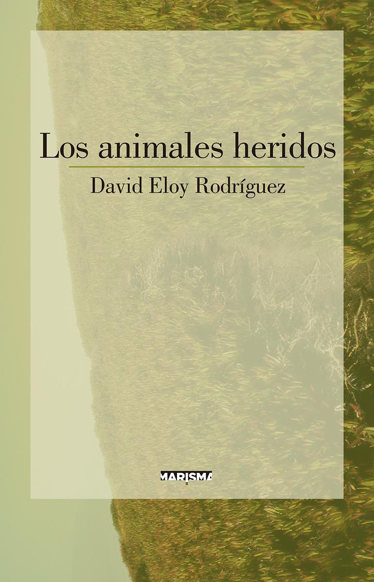 Los animales heridos: portada