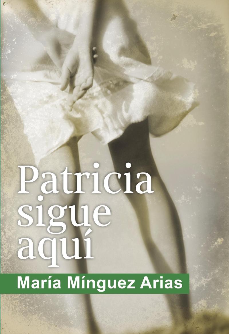 Patricia sigue aquí: portada