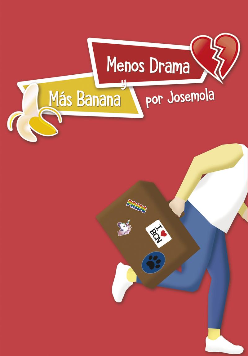 Menos drama y más banana: portada