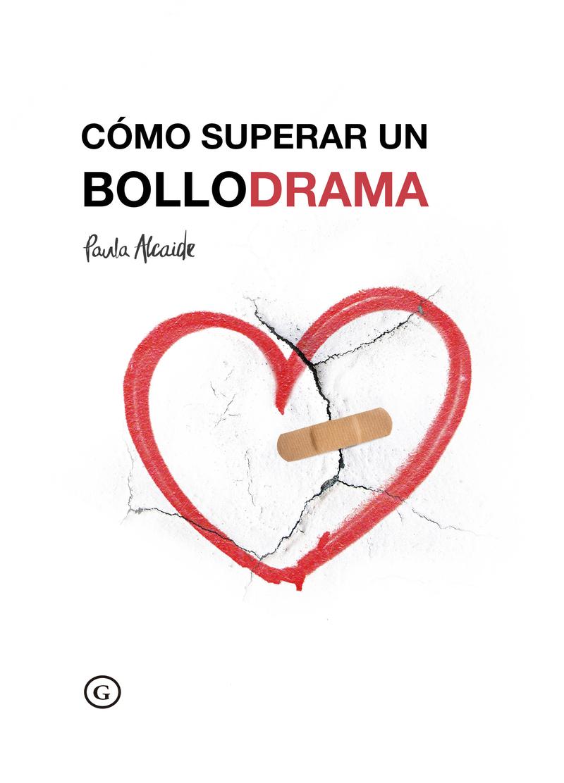 Cómo superar un Bollodrama: portada