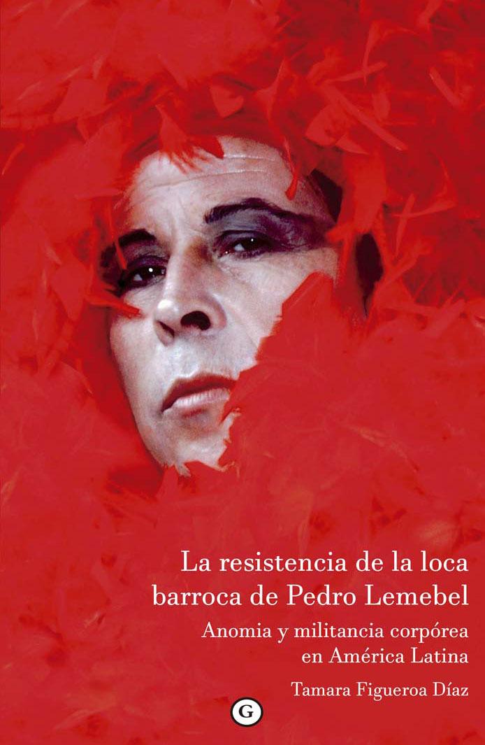 La resistencia de la loca barroca de Pedro Lemebel: portada