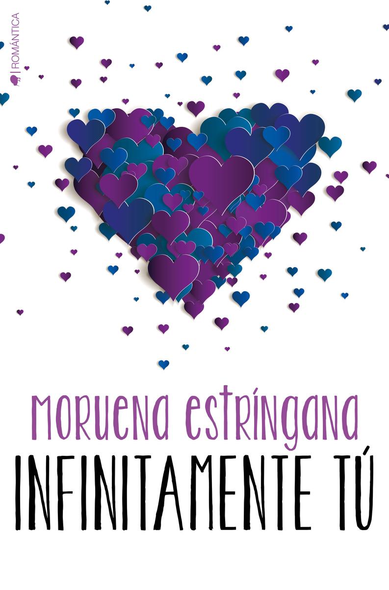 INFINITAMENTE TÚ (SERIE TÚ #5): portada