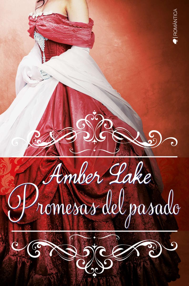 PROMESAS DEL PASADO (LOS RAWSON #3): portada