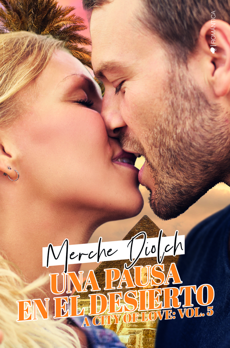 UNA PAUSA EN EL DESIERTO (A CITY OF LOVE #5): portada