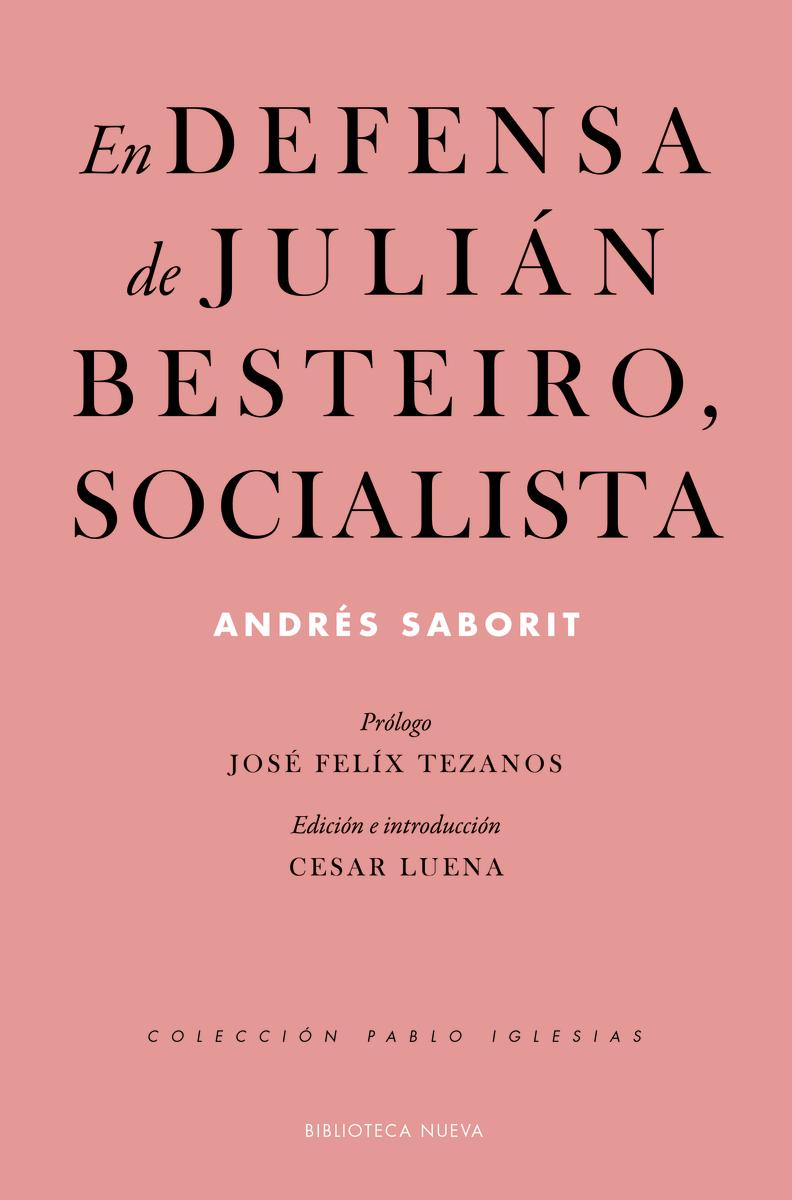 En defensa de Julián Besteiro, socialista: portada
