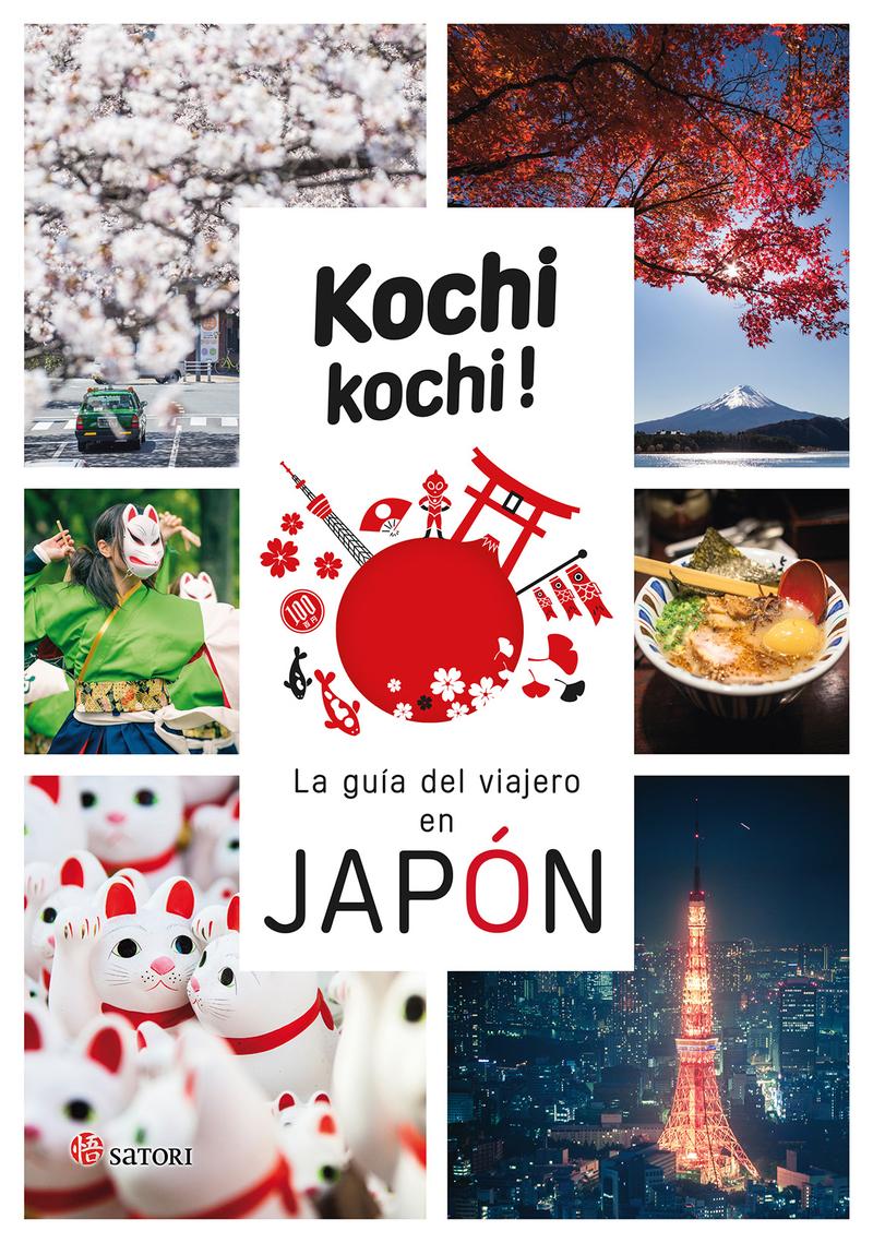 KOCHI KOCHI. LA GUÍA DEL VIAJERO EN JAPÓN: portada