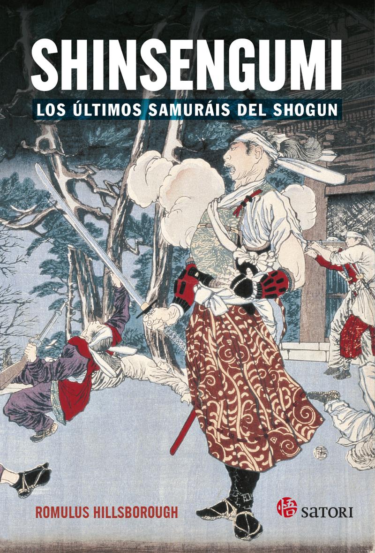 SHINSENGUMI. LOS ÚLTIMOS SAMURÁIS DE SHOGUN: portada