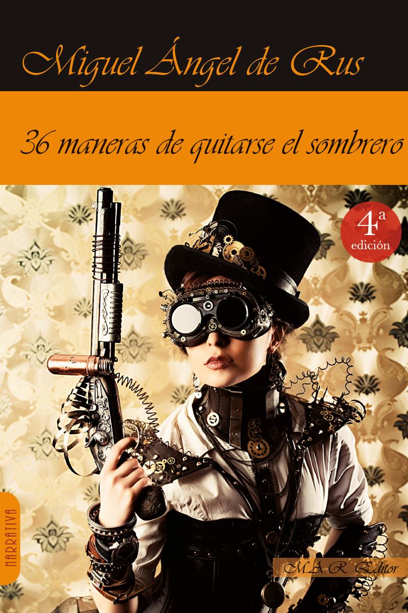36 MANERAS DE QUITARSE EL SOMBRERO: portada
