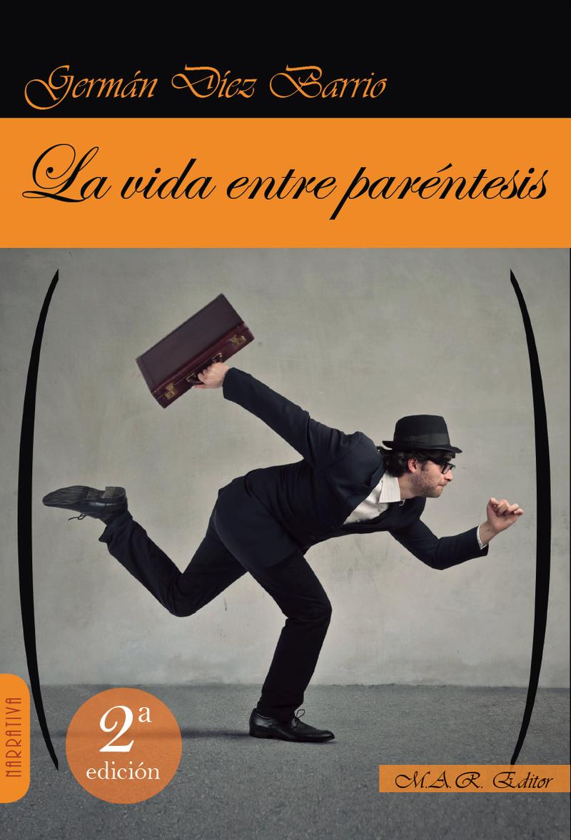 LA VIDA ENTRE PARÉNTESIS: portada