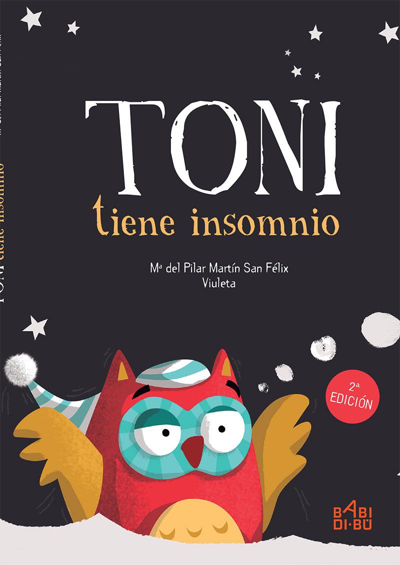 Toni tiene insomnio - 2ª ed.: portada