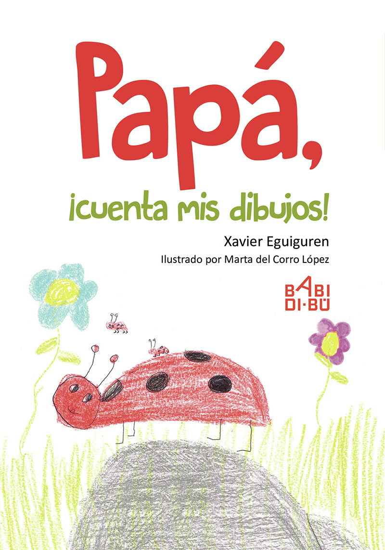 Papá, ¡cuenta mis dibujos!: portada