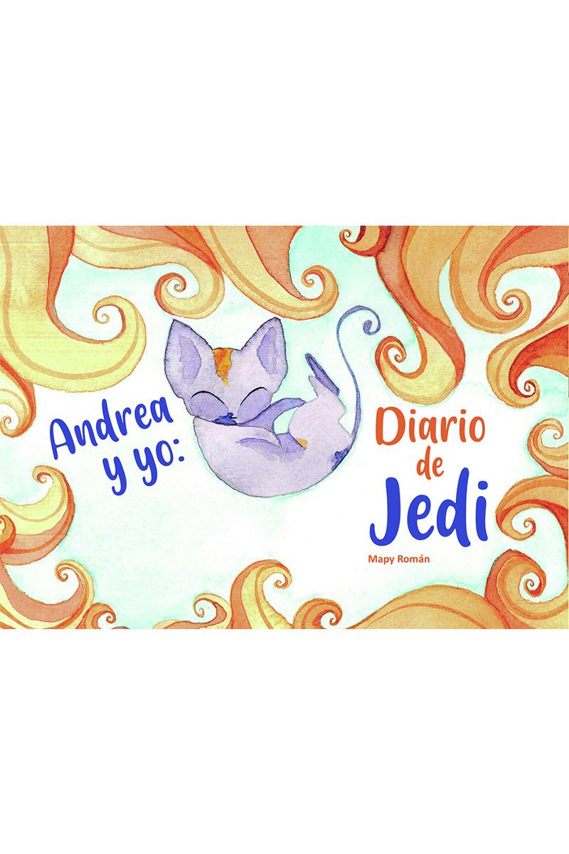 Andrea y yo: Diario de Jedi: portada