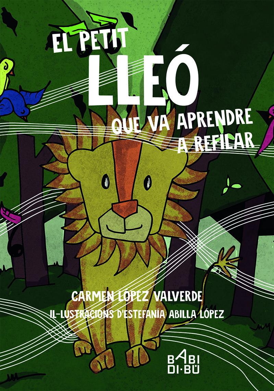 El petit lleó que va aprendre a refilar: portada