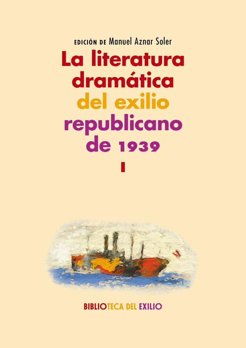 La literatura dramática del exilio republicano de 1939: portada